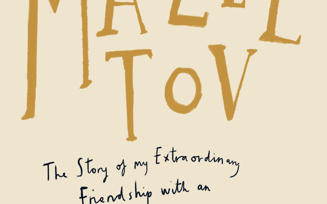 COMING VERY SOON … MAZEL TOV in ENGLISH