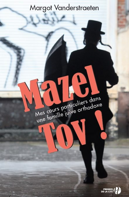 COMING SOON… MAZEL TOV in FRENCH * BIENTÔT… MAZEL TOV en FRANÇAIS