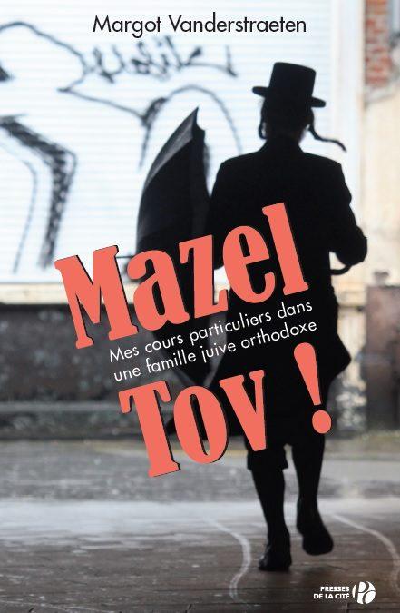 COMING VERY SOON… MAZEL TOV in FRENCH * TRÈS BIENTÔT… MAZEL TOV en FRANÇAIS
